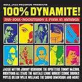 100% Dynamite! Ska, Soul, Rocksteady and Funk in Jamaica