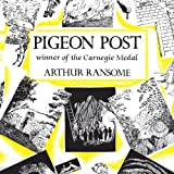 Pigeon Post: Swallows and Amazons Series, Book 6