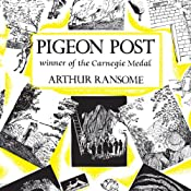 Pigeon Post: Swallows and Amazons Series, Book 6 | Arthur Ransome
