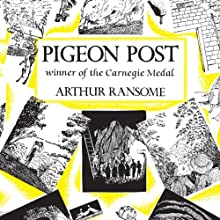 Pigeon Post: Swallows and Amazons Series, Book 6 Audiobook by Arthur Ransome Narrated by Gareth Armstrong