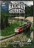 The World's Greatest Railway Journeys: Canada
