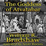 The Goddess of Atvatabar | William R. Bradshaw