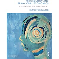 Psychology and Behavioral Economics: Applications for Public Policy
