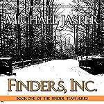 Finders, Inc.: The Finder Team, Book 1   Michael Jasper