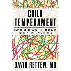 Learn more about the book, Child Temperament: New Thinking About the Boundary Between Traits & Illness