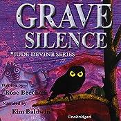 Grave Silence: Jude Devine Mystery Series, Book 1 | Rose Beecham