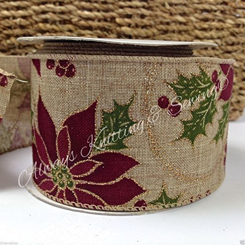 always knitting and sewing per metre luxury hessian christmas poinsetta design wired ribbon 60mm wide - Wired Christmas Ribbon