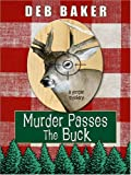 Murder Passes the Buck, Deb Baker, 1597223883