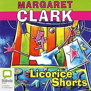 Licorice Shorts Audiobook