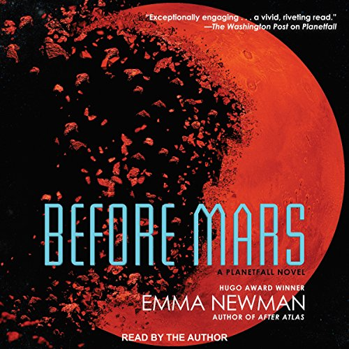 Before Mars: The Planetfall Series, Book 3