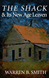 The Shack & Its New Age Leaven