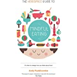 The Headspace Diet: 10 days to finding your ideal weight