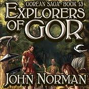 Explorers of Gor: Gorean Saga, Book 13 | John Norman