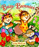 Busy Bunnies, Jane E. Gerver, 1575843986