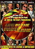 OUTSIDE THE ROPES PRESENTS - LIFE IN THE FAST LANES