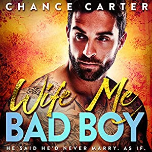 Wife Me Bad Boy Audiobook