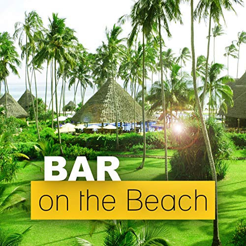 Holiday Porcelain - Bar on the Beach - Summer Chill Out Music, Chill Out Bar, Open Bar, Holidays, Ride the Sun, Sunset Chill Out, Porcelain, Freetown, Serenity Chill