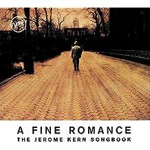 A Fine Romance: The Jerome Kern Songbook
