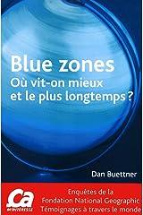 Blue zones - Où vit-on le mieux et le plus longtemps ? Capa comum