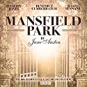 Mansfield Park (Dramatised) Radio/TV von Jane Austen Gesprochen von: David Tennant, Benedict Cumberbatch, full cast, Felicity Jones