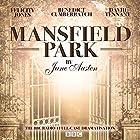 Mansfield Park (Dramatised) Radio/TV Program by Jane Austen Narrated by David Tennant, full cast, Benedict Cumberbatch, Felicity Jones