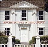 Architecture of Democracy, Allan Greenberg, 0847827933