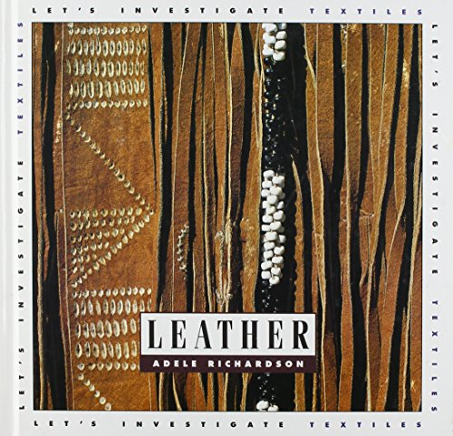 Leather (Let's Investigate) (Richardson Leather)