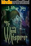 The Wand Whisperer
