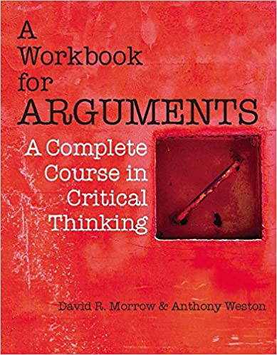 Amazon a workbook for arguments a complete course in critical a workbook for arguments a complete course in critical thinking 1st edition fandeluxe Image collections