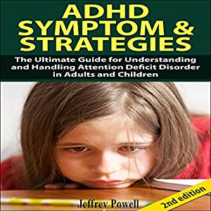 ADHD Symptom and Strategies 2nd Edition Audiobook