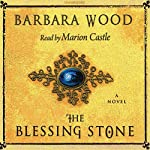 The Blessing Stone | Barbara Wood