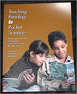 teaching reading is rocket science essay Teaching reading is rocket science: what expert teachers of reading should know  and be able to do washington, dc: american federation of teachers.