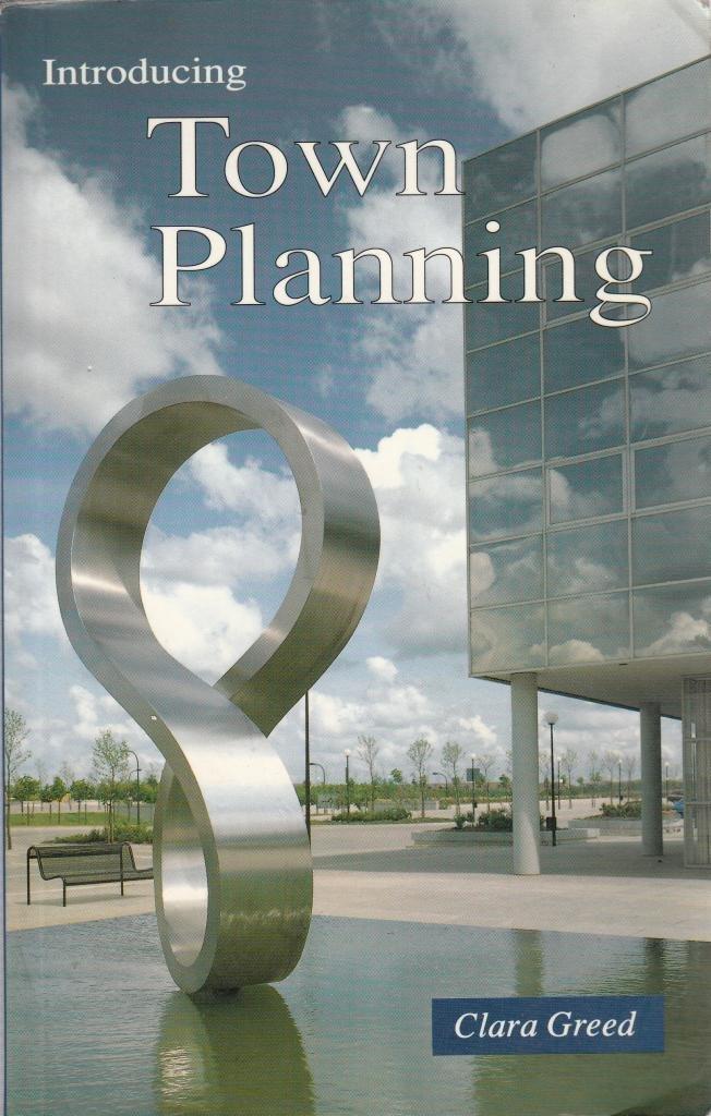 Introducing Town Planning Clara Greed Pdf