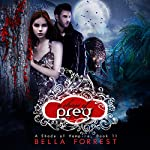 A Shade of Vampire 11: A Chase of Prey | Bella Forrest