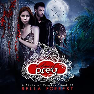 A Shade of Vampire 11: A Chase of Prey Audiobook