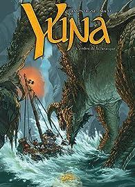 Yuna, Tome 3 : L'Ombre de la Tarasque par Jacques Lamontagne