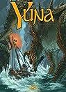 Yuna, Tome 3 : L'Ombre de la Tarasque par Lamontagne