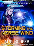 Storming the Norse Wind - A Hard Military Science Fiction Assault (Aeon 14