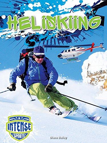 Heliskiing (Intense Sports) por Diane Bailey