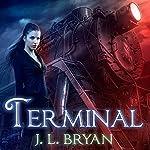 Terminal: Ellie Jordan, Ghost Trapper, Book 4 | J. L. Bryan