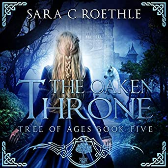 The Oaken Throne: The Tree of Ages Series, Book 5 (Audio
