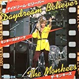 Daydream Believer / (Theme From) The Monkees