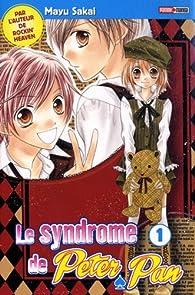 Le syndrome de Peter Pan, Tome 1 par Mayu Sakai