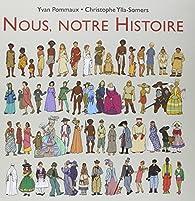 Nous, notre Histoire par Yvan Pommaux