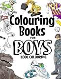 Colouring Books For Boys: Cool Colouring Book For Boys Aged 6-12