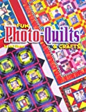 Fun Photo-Quilts & Crafts