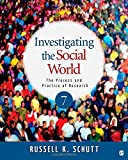 Investigating the Social World 9781412999809