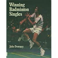 Winning Badminton Singles: Theory and Practice of Attacking Singles Play
