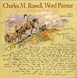 Charles M. Russell, Word Painter, Charles M. Russell, 0810937646