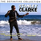 The Definitive Collection /  Stanley Clarke
